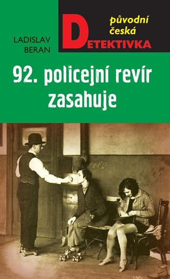 92. policejní revír zasahuje - Beran Ladislav