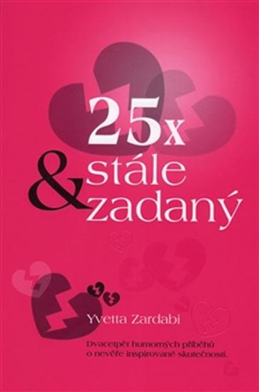 25x & stále zadaný - Zardabi Yvetta