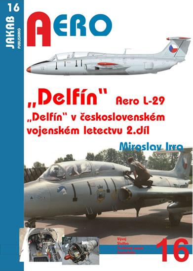 AERO L-29 ÄDELFÍNÔ - 2.DÍL