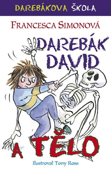 Darebák David a tělo - Simonová Francesca