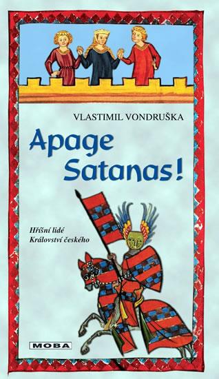 Apage Satanas! - Vondruška Vlastimil