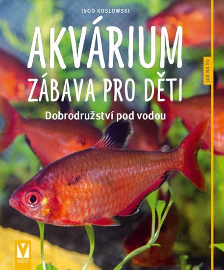 Akvárium – zábava pro děti
