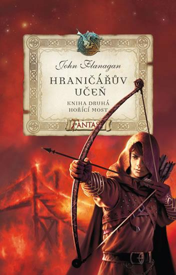 Kniha Hořící most (John Flanagan)