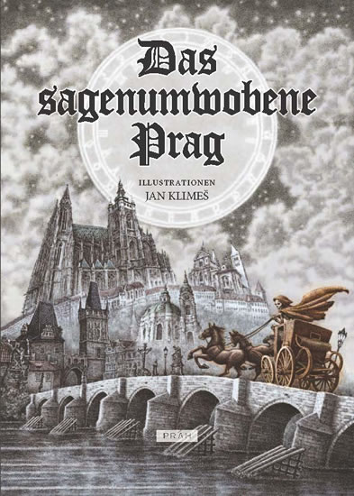 Praha v legendách - Das sagenumwobene Prag