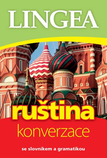 RUŠTINA - KONVERZACE - 3. VYDÁNÍ