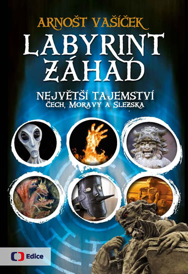 LABYRINT ZÁHAD - NEJVĚTŠÍ TAJEMSTVÍ ČECH