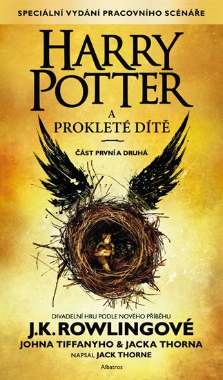 Harry Potter a prokleté dítě - část první a druhá