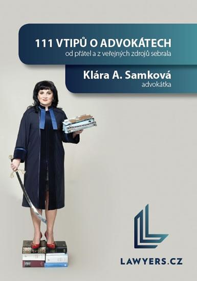 111 vtipů o advokátech - Samková Klára A.