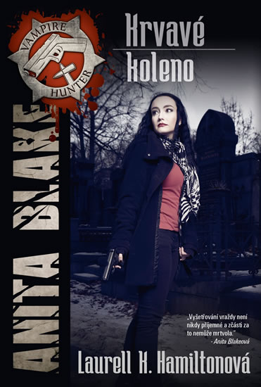 Anita Blake 5 - Krvavé koleno - Hamiltonová Laurell K.