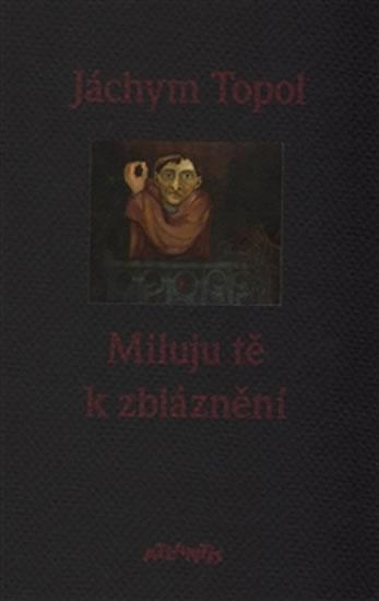 MILUJU TĚ K ZBLÁZNĚNÍ