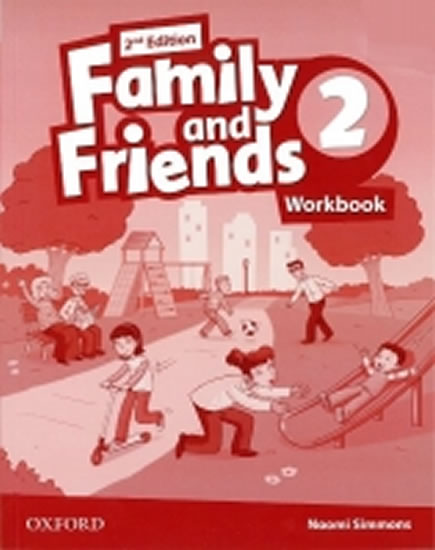 FAMILY AND FRIENDS 2ND 2 WB