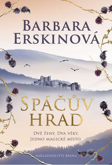 SPÁČŮV HRAD - Erskinová Barbara