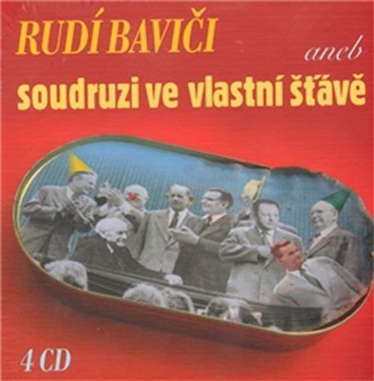 CD Rudí baviči aneb soudruzi ve vlastní šťávě