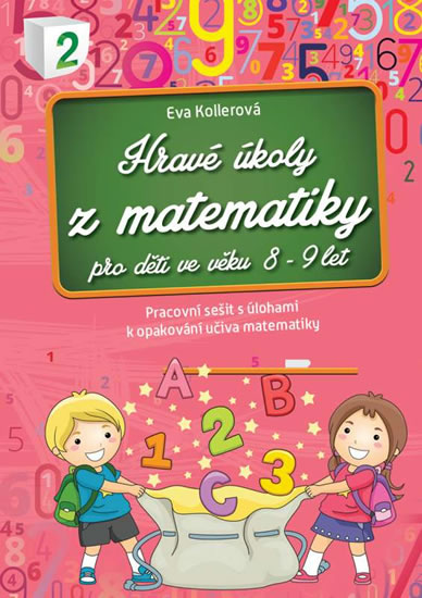 HRAVÉ ÚKOLY Z MATEMATIKY 8-9 LET