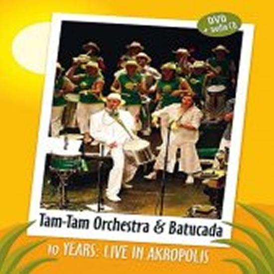 10 years – Live in Akropolis - DVD - Tam - Tam Orchestra & Tam -Tam Batucada