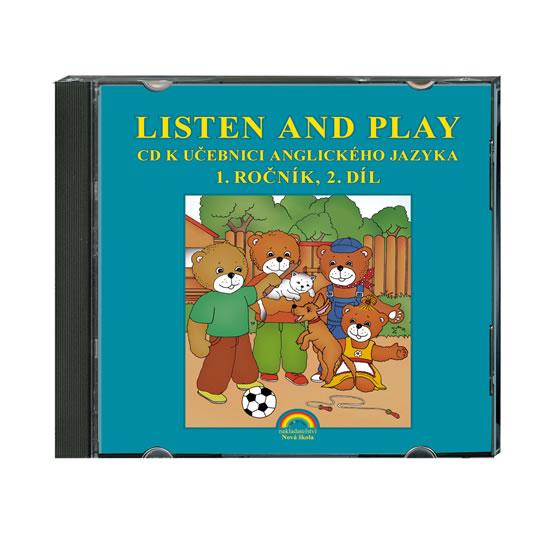 Listen and Play 1.roč/2.díl CD Nová škola With Teddy Bears!