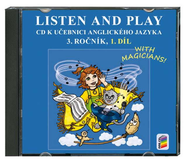 Listen and Play 3.roč/1.díl CD Nová škola With Magicians!