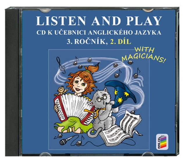 Listen and Play 3.roč/2.díl CD Nová škola With Magicians!
