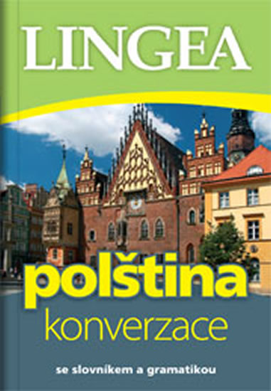 Polština konverzace se slovníkem a gramatikou Lingea