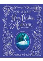 Pohádky Hans Christian Andersen - Andersen Hans Christian
