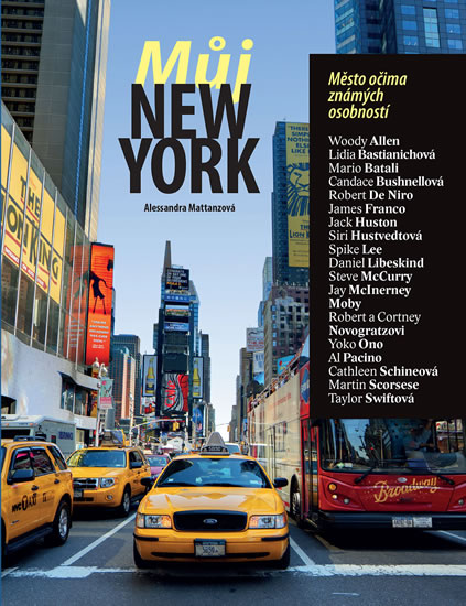 MŮJ NEW YORK - MĚSTO OČIMA ZNÁMÝCH OSOBN
