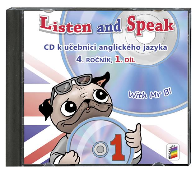 Listen and Speak 4.roč/1.díl CD Nová škola With Mr B!