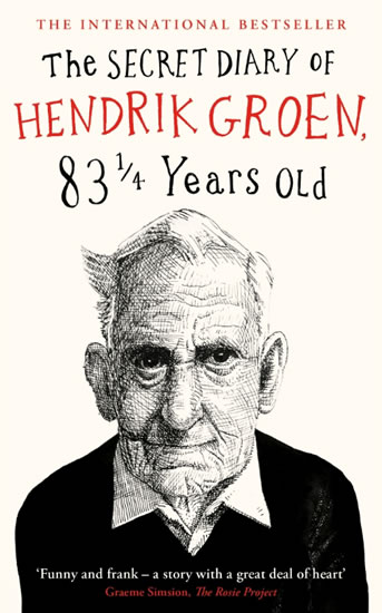 Secret Diary Of Hendrik Groen 83 1/4 years old