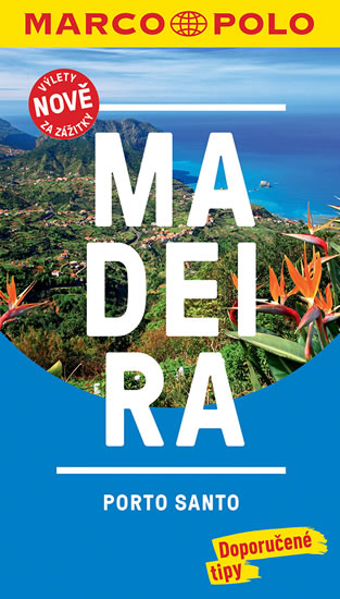MADEIRA / MP PRŮVODCE NOVÁ EDICE