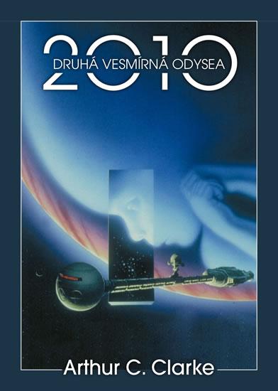 2010: Druhá vesmírná odysea - Clarke Arthur C.