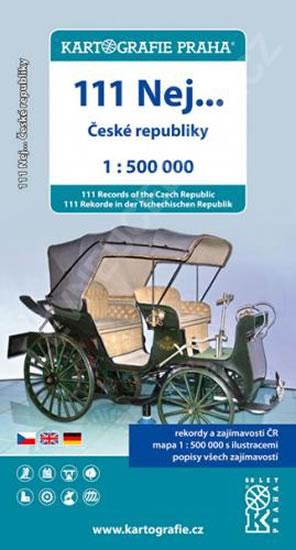 111 NEJ... ČESKÉ REPUBLIKY 1:500 000 MAPA