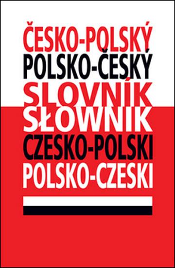 ČESKO POLSKÝ POLSKO ČESKÝ SLOVNÍK