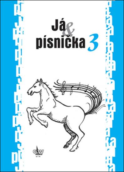 JÁ & PÍSNIČKA 3