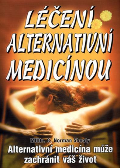 LÉČENÍ ALTERNATIVNÍ MEDICINOU