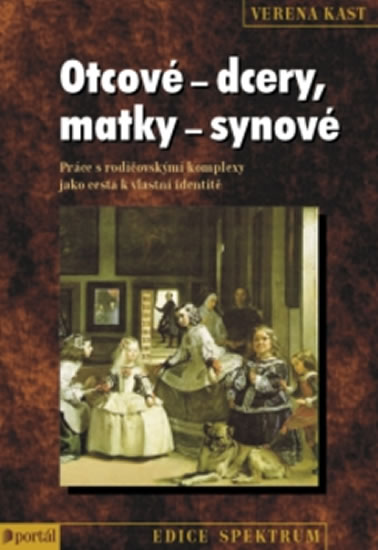 OTCOVÉ - DCERY, MATKY - SYNOVÉ