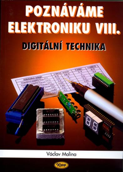 POZNÁVÁME ELEKTRONIKU 8 DIGITÁLNÍ TECHNIKA