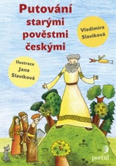 Putování starými pověstmi českými