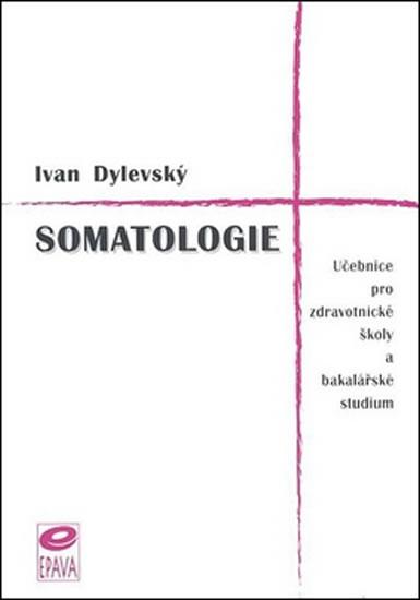SOMATOLOGIE-UČEB.PRO ZDRAV.ŠK.A BAKAL.STUD.