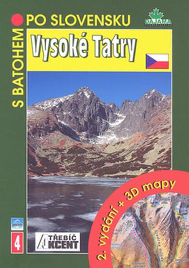 VYSOKÉ TATRY + 3 D MAPY