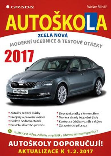 AUTOŠKOLA ZCELA NOVÁ MODERNÍ UČEBNICE 2017