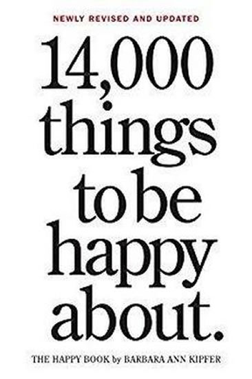 14,000 Things To Be Happy About - Kipferová Barbara Ann