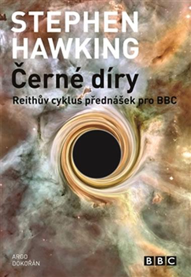 ČERNÉ DÍRY REITHŮV CYKLUS PŘEDNÁŠEK PRO BBC