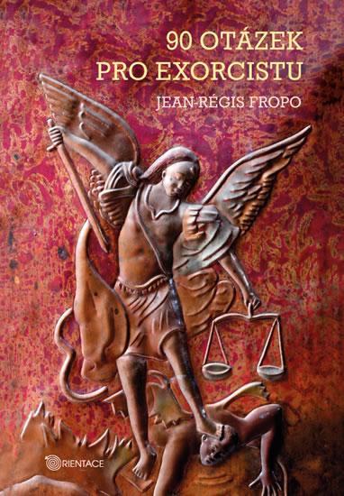 90 otázek pro exorcistu - Fropo Jean-Régis