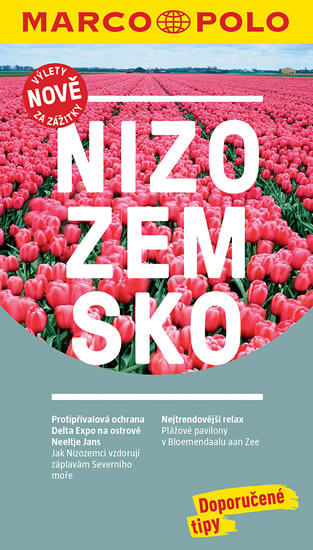 NIZOZEMSKO / MP PRŮVODCE NOVÁ EDICE