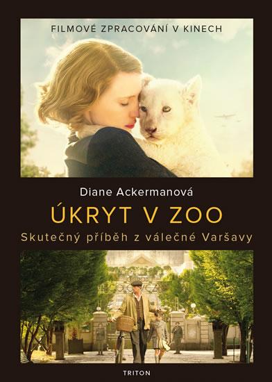 Úkryt v zoo - Skutečný příběh z válečné Varšavy
