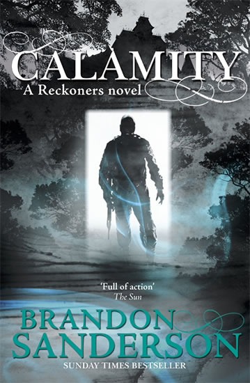 Calamity - A Reckoners novel