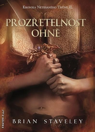 KRONIKA NETESANÉHO TRŮNU II. - PROZŘETEL