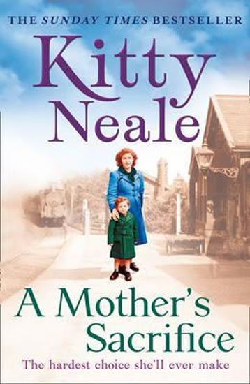 A Mother´s Sacrifice - Neale Kitty