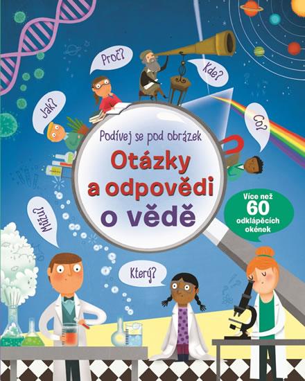 Podívej se pod obrázek - Otázky a odpovědi o vědě
