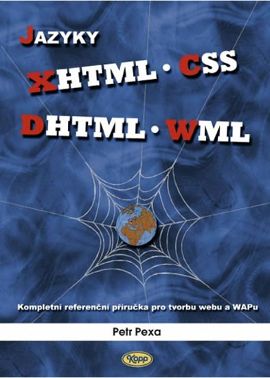 JAZYKY XHTML CSS DHTML WML