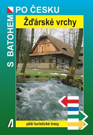 ŽĎÁRSKÉ VRCHY - S BATOHEM PO ČESKU - 2.V